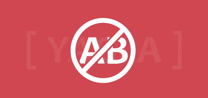 Почему вам не нужны a/b тесты